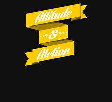 Attitude and Action T-Shirt