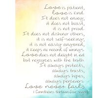 Love never fails Photographic Print