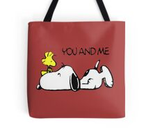 You and me snoopy woodstock Tote Bag