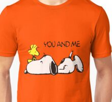 You and me snoopy woodstock Unisex T-Shirt