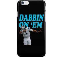 Dab on em iPhone Case/Skin