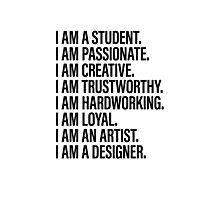 I AM  Photographic Print