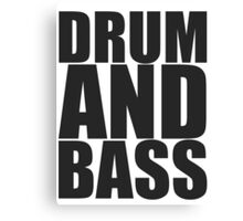 DRUM AND BASS  Canvas Print