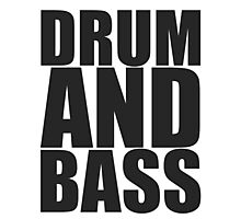 DRUM AND BASS  Photographic Print