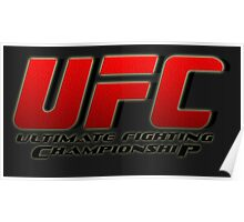 ULTIMATE FIGHTING CHAMPIONSHIP - UFC Poster