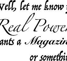 Real Power (Black Text)  by Snarkenstone
