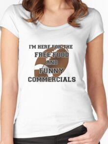 I'm Here for the Commercials Women's Fitted Scoop T-Shirt