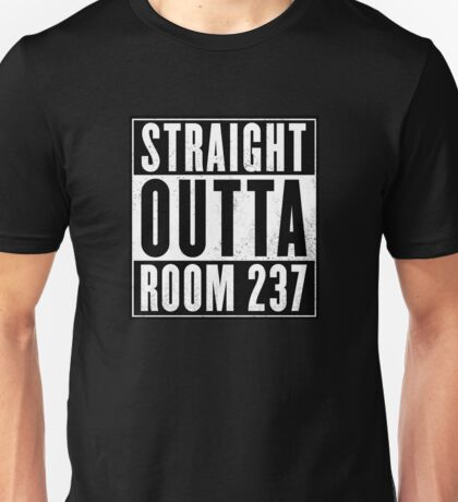 Shining : straight outta Room 237 Unisex T-Shirt
