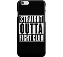 Fight club - Straight outta Fight club iPhone Case/Skin