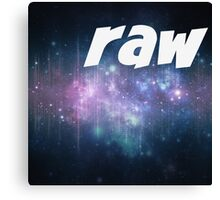 Raw.  Canvas Print