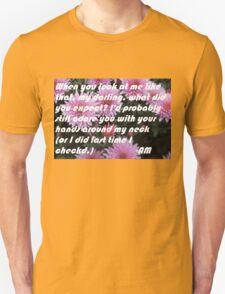 your hands around my neck T-Shirt
