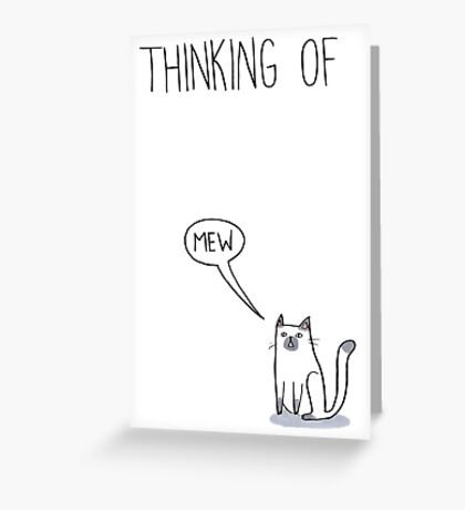 Thinking of Mew Greeting Card