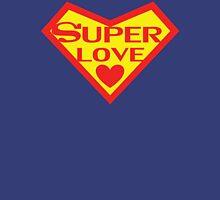 Super Love Unisex T-Shirt