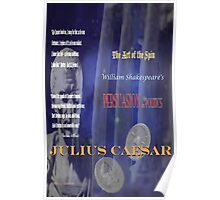 Julius Caesar The Art of the Spin Poster