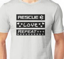 Rescue-Love-Repeat Unisex T-Shirt