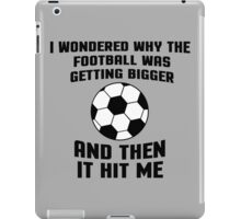 Football Then It Hit Me Funny Quote iPad Case/Skin