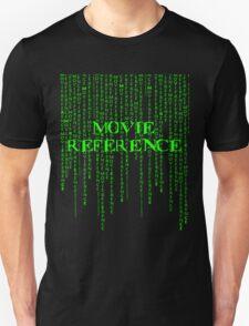 Movie Reference - The Matrix T-Shirt