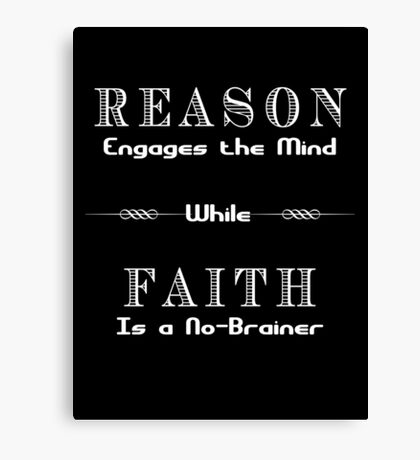 Reason vs. Faith Canvas Print