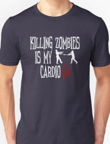 Killing Zombies Is My Cardio T-Shirt