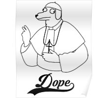 Dope (dog pope) Poster