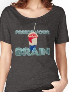 Freeze Your Brain-Heathers The Musical Women's Relaxed Fit T-Shirt
