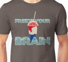 Freeze Your Brain-Heathers The Musical Unisex T-Shirt