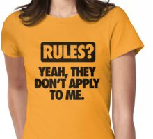 RULES? DON'T APPLY TO ME - Alternate Womens Fitted T-Shirt