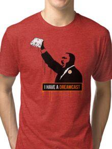 I have a Dreamcast Tri-blend T-Shirt