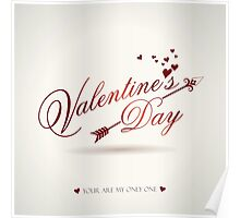 Valentine's Day, You are my only one! Poster