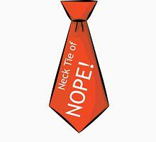 Necktie of NOPE! Unisex T-Shirt