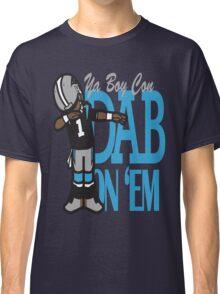 DAB ON'EM Classic T-Shirt
