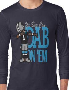 DAB ON'EM Long Sleeve T-Shirt