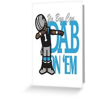 DAB ON'EM Greeting Card