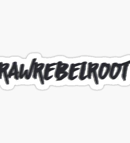 RAWREBELROOT DEAN Sticker
