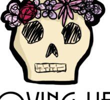 Loving Life Spring Skull Sticker