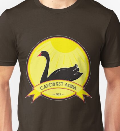 It's a Dry Heat - Calor est Arida Unisex T-Shirt