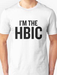 I'm the HBIC Unisex T-Shirt