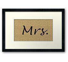 Mrs.  Framed Print