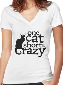 One cat short of crazy Women's Fitted V-Neck T-Shirt