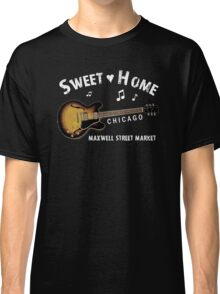 Sweet Home Chicago T-Shirt Classic T-Shirt