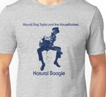 Hound Dog Taylor and the HouseRockers Unisex T-Shirt