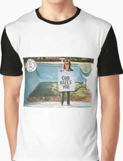 God Hates You Graphic T-Shirt