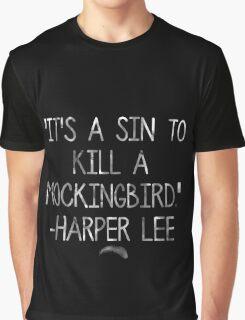 A Sin To Kill A Mockingbird Graphic T-Shirt