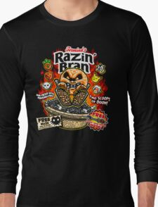 Razin' Bran Long Sleeve T-Shirt