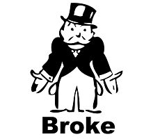 Monopoly Man - Broke Photographic Print