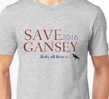 SAVE GANSEY 2016 Unisex T-Shirt