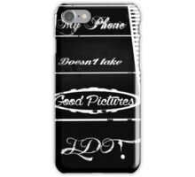 For the Photographers. iPhone Case/Skin