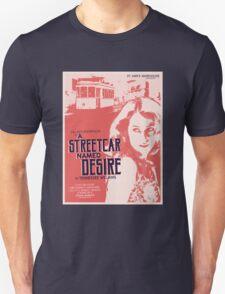 A Streetcar Named Desire Unisex T-Shirt