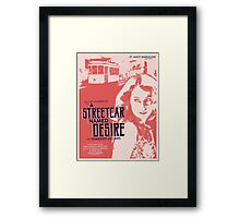 A Streetcar Named Desire Framed Print