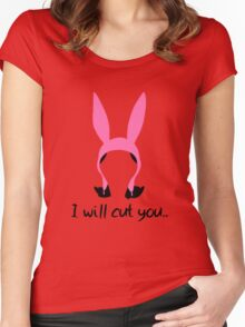 i will cut you // louise Women's Fitted Scoop T-Shirt